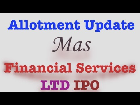 HOW TO CHECK ALLOTMENT STATUS OF MAS FINANCIAL SERVICES LIMITED IPO