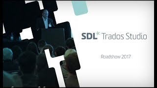 A day at the SDL Trados Roadshow...