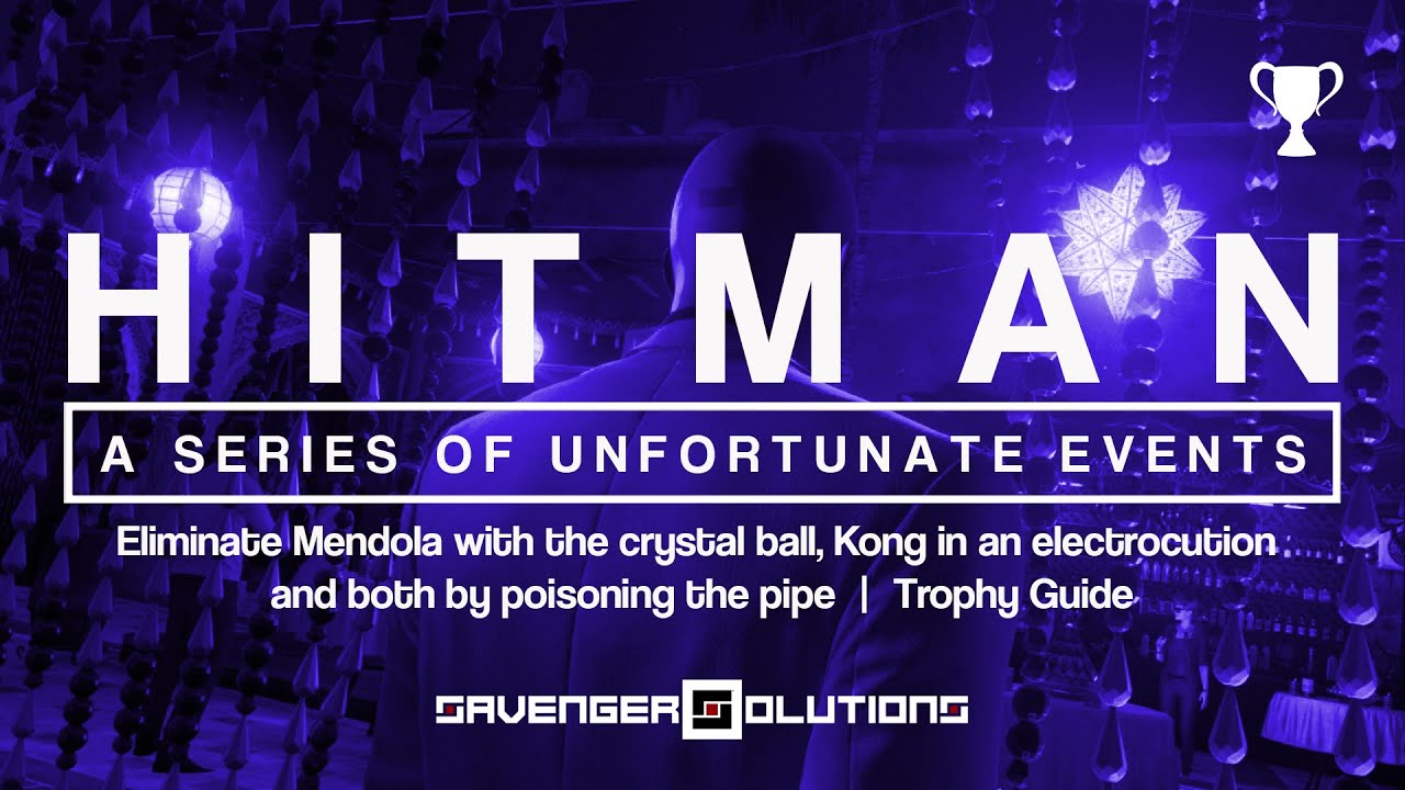 hitman a series of unfortunate events trophy guide crystal ball electrocute poison. Black Bedroom Furniture Sets. Home Design Ideas