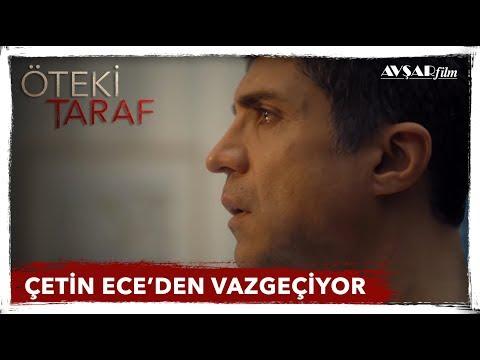 ÇETİN ECE'DEN VAZGEÇİYOR! - Özcan Deniz / ÖTEKİ TARAF FİLM (Avşar Film)