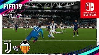 FIFA 19 (Nintendo Switch) UEFA CHAMPIONS LEAGUE - JUVENTUS vs VALENCIA