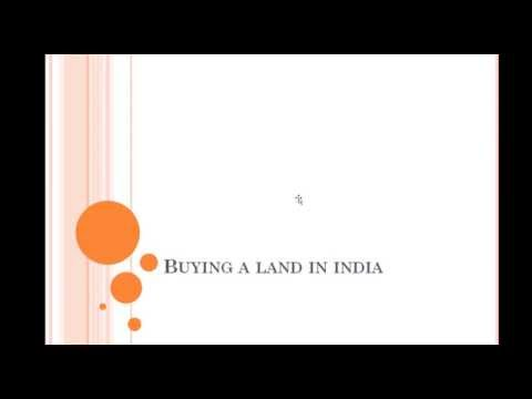 Want to Buy a Land in India & How to Buy ?