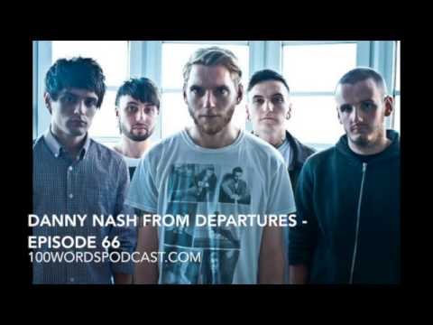 Danny Nash from Departures - Episode 66