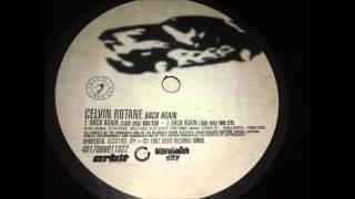 Celvin Rotane - Back Again (Club Mix)