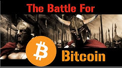 The Battle For Bitcoin ⚔️☠️🔥