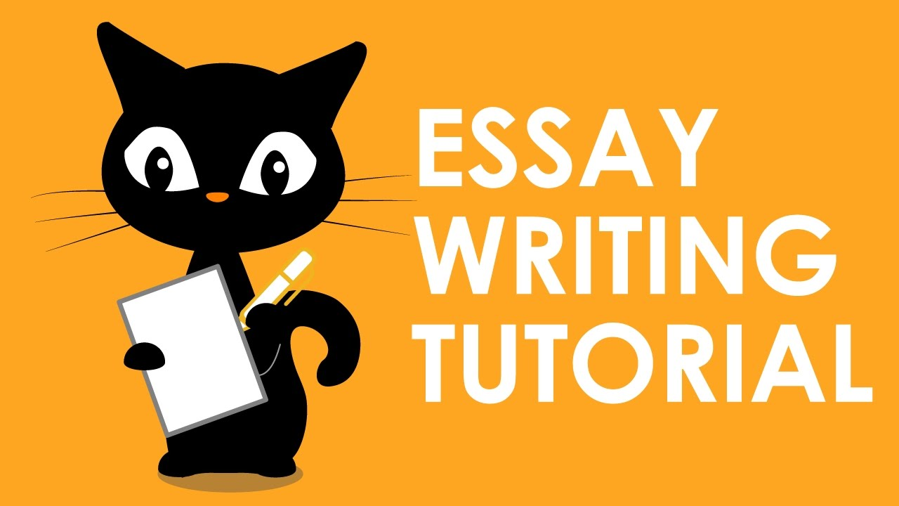 essay writing essay writing tutorial essay writing on writing good  essay writing tutorial essay writing tutorial