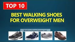 Best Walking Shoes For Overweight Men | Heavy person | Obese men 2018
