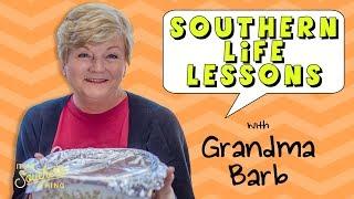 Life Hacks from a Southern Grandma