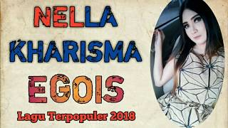 Download Mp3 Egois - Nella Kharisma Lagu Populer