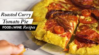 Roasted Curry Tomato Pie | Food & Wine Recipes