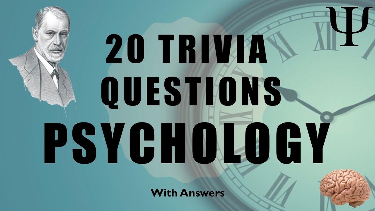 20 Trivia Questions (Psychology) No  1
