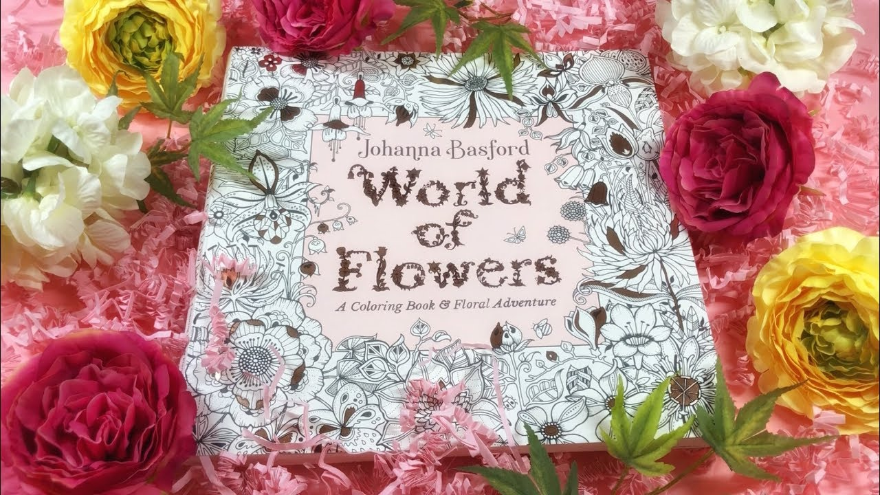 Flip Through World Of Flowers Coloring Book By Johanna Basford