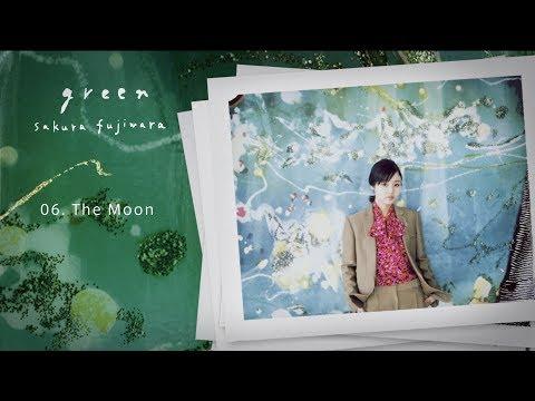 藤原さくら - EP「green」 【ダイジェストムービー】