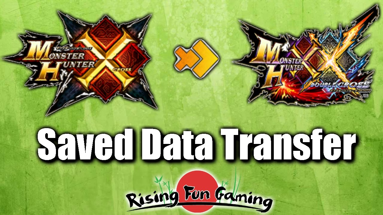 Monster Hunter X to MHXX Saved Data Transfer: What does and doesn't  transfer