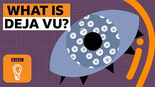 What is deja vu? | BBC Ideas