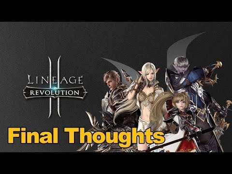 Lineage 2 Revolution Gameplay – Final Thoughts