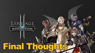 Lineage 2 Revolution Gameplay - Final Thoughts