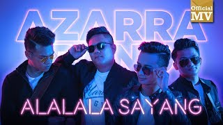 Download lagu Azarra Band - Alalala Sayang (Official Music Video)
