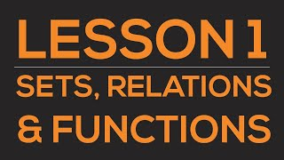Sets, Relations and Functions : Class 11 || Mathematics || Summary || IIT- JEE