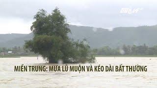 VTC14 | Miền Trung mưa lũ muộn và kéo dài bất thường