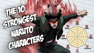 Ranking The Power And Stats Of The 10 Strongest Naruto Characters