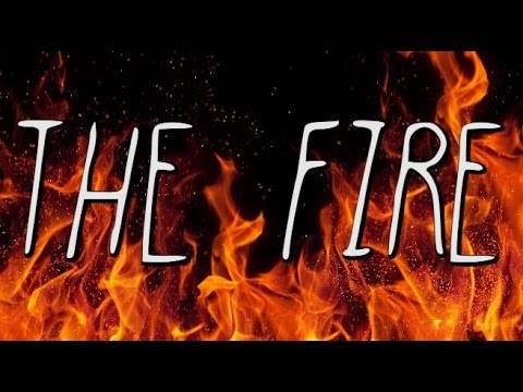 """""""The Fire"""" - CREEPY SONG"""