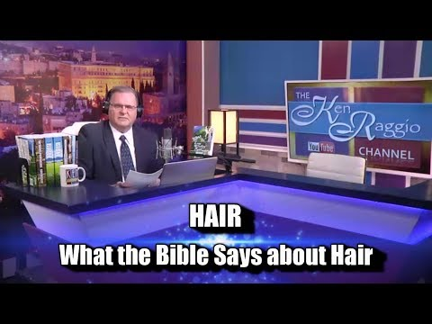 HAIR - What The Bible Says About Hair
