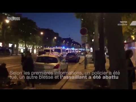 Tirs sur les Champs-Elysées, un policier tué, l'assaillant abattu
