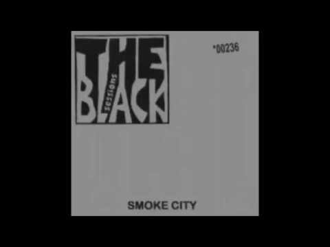 Smoke City – Black Sessions (1998)