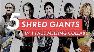 Shred Collab! (Andy James, Marco Sfogli, Justin Derrico, Al Joseph and Igor Paspalj)