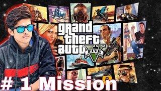 GTA 5  First Mission | Must Watch Hindi / Urdu [Arish Khan] 2018