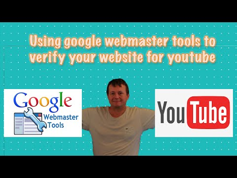Using google webmaster tools to verify your website for youtube