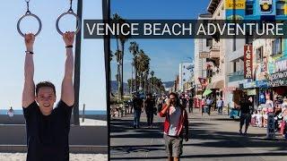 VENICE BEACH ADVENTURES!