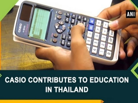 e4e8b2655 Casio contributes to education in Thailand -  ANI News - YouTube