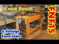 FNF15 A new bench and a look at some vintage woodworking tools