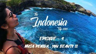 The Indonesia Trip - Epiṡode 4 Nusa Penida, You Beauty !!!