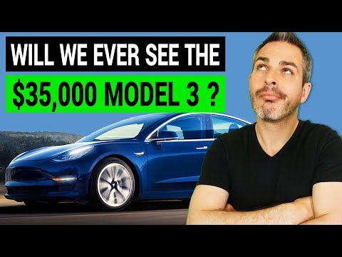 Will We Ever See a $35,000 Tesla Model 3?