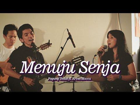 Payung Teduh Feat. Arina Mocca - Menuju Senja (Fase Avontur 2018)