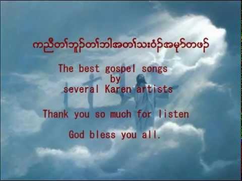 The Best Karen Gospel songs Part 1