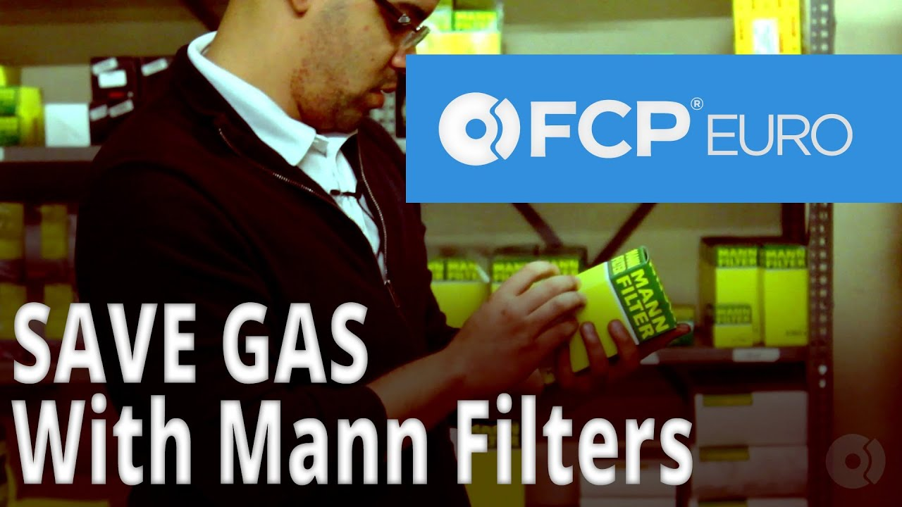 medium resolution of how to save gas using mann filters with mike rivera air filters oil filters fuel filters fcp
