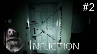 Infliction - Gameplay Walkthrough Part 2 (New Upcoming Horror Game 2018)