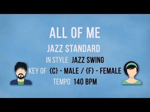 All Of Me - Jazz Swing Style - Female - Male Karaoke Backing Track