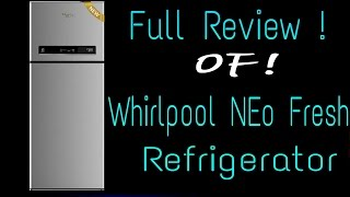 [HINDI]||WHIRLPOOL NEO FRESH Full REVIEW And Deep Overview! In Detail ||