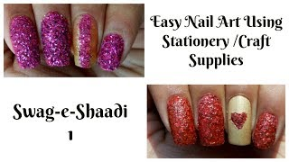 DIY Easy Indian Wedding Nail Art Designs Using Craft /School Supplies | Swag-e-Shaadi