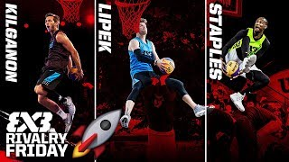 Kilganon vs. Lipek vs. Staples - Who is the Best Dunker on the Planet? | FIBA 3x3 Rivalry Friday