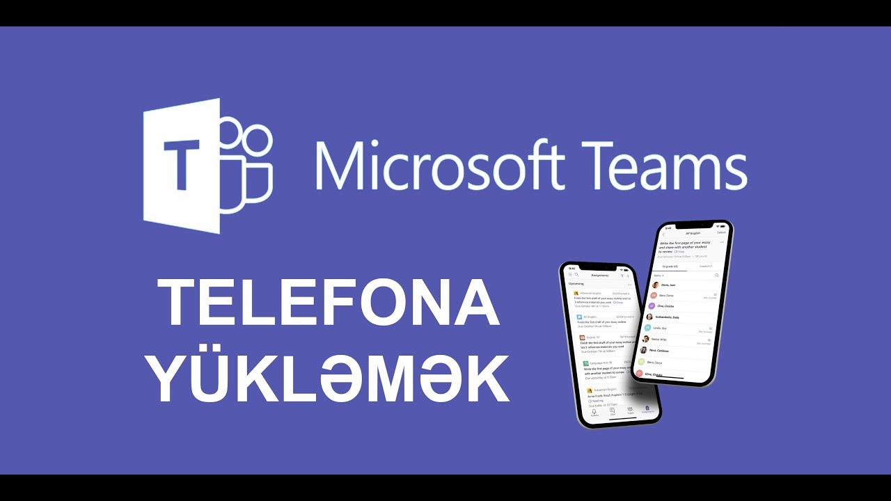 Microsoft Teams telefona yuklemek və istifadə  #virtualməktəb teams yuklemek, teams qeydiyyat