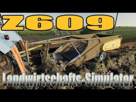 LS19 Modvorstellung Landwirtschafts-Simulator :POTATO HARVESTER Z609 V1.0.0.0
