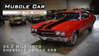 Muscle Car Of The Week Video #8: 34.2 Mile 1970 Chevelle SS LS6