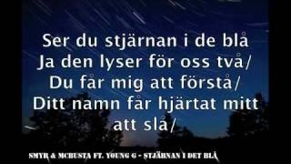 SmyR  McBusta ft Young G - Stjrnan i det bl lyrics