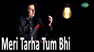 Meri Tarha Tum Bhi | DESTINY by Sumeet Tappoo